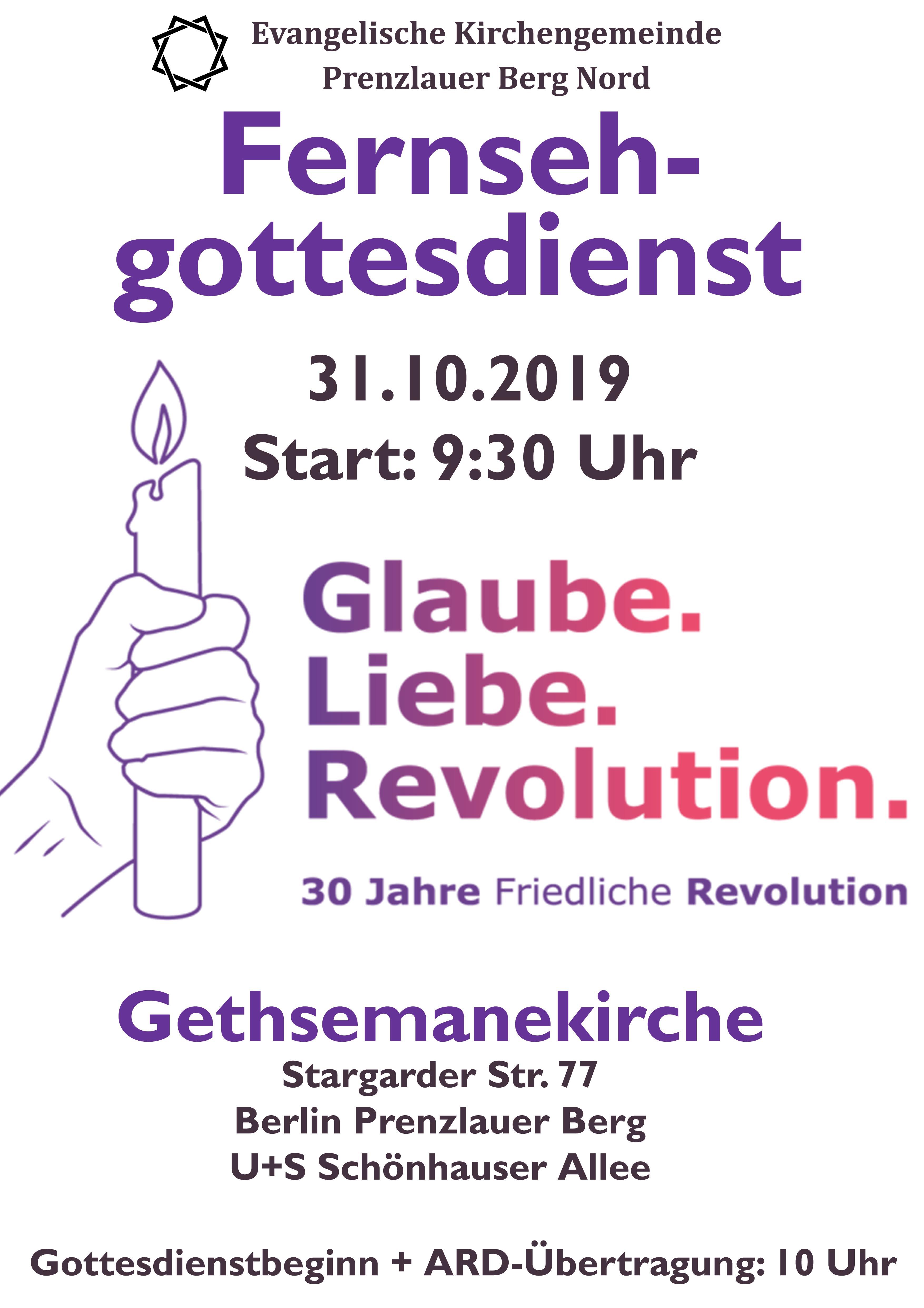 TV-Gottesdienst 31.10.2019 Gethsemane Glaube.Liebe.Revolution PLAKAT